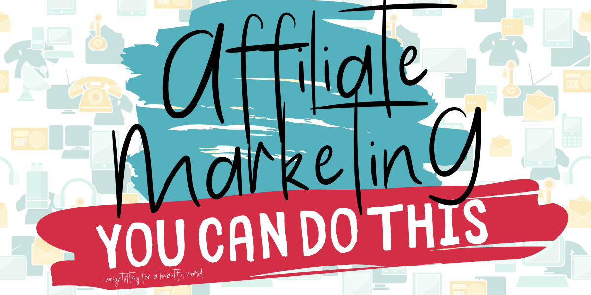 AFFILIATE MARKETING-YOU CAN DO THIS