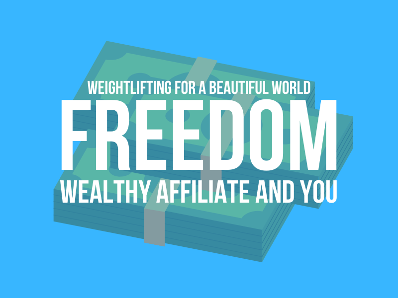 FREEDOM-WEALTHY AFFILIATE-AND YOU
