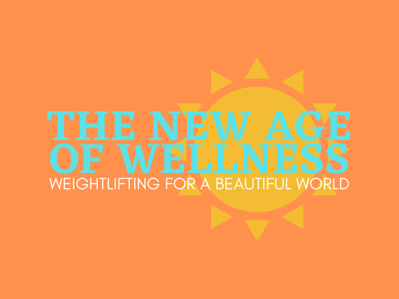 THE NEW AGE of WELLNESS
