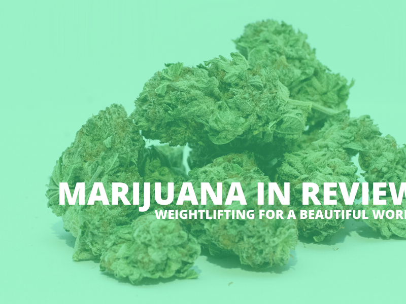 MARIJUANA IN REVIEW