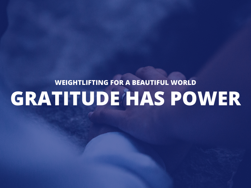 GRATITUDE HAS POWER